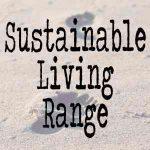 Sustainable Living Range